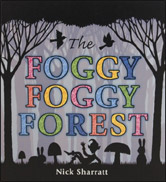 Foggy, Foggy Forest