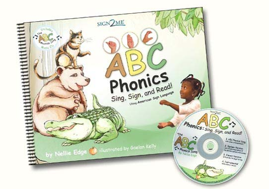 ABC Phonics Sign, Sign, and Read! by Nellie Edge