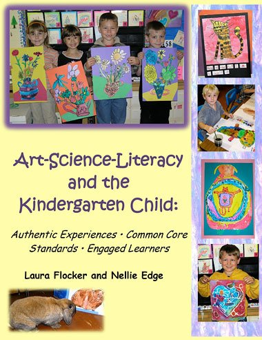 Art-Science-Literacy and the Kindergarten Child