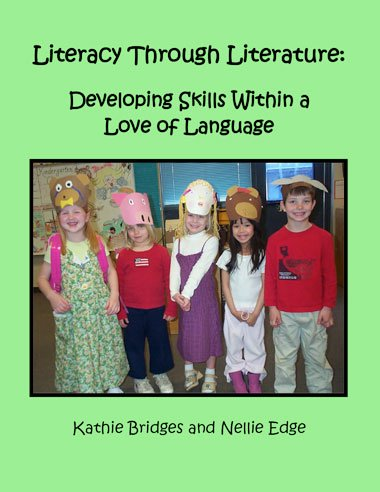 Kathie Bridges—Literacy Through Literature