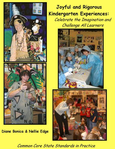 Diane Bonica—Joyful and Rigorous Kindergarten Experiences
