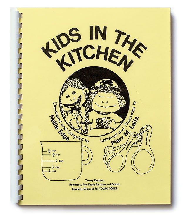Kids in the Kitchen Cookbook, by Nellie Edge