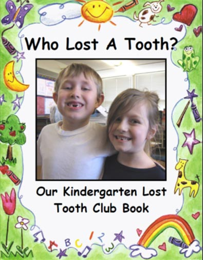 Who Lost a Tooth in Kindergarten
