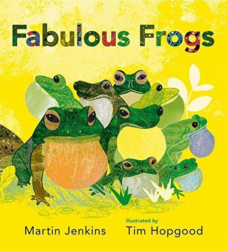 Fabulous Frogs by Martin Jenkins. Candlewick, 2016