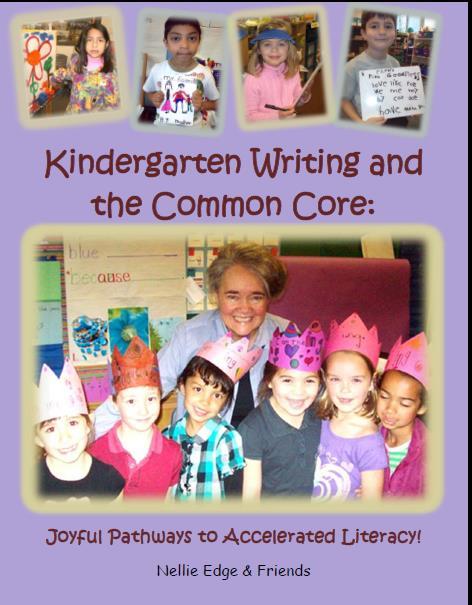 Nellie Edge Kindergarten Writing and the Common Core Program