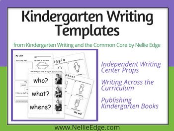 Templates from Kindergarten Writing and the Common Core: Joyful Pathways to Accelerated Literacy
